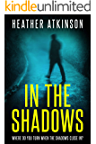 In The Shadows (Unfinished Business Book 5)