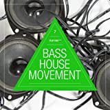Bass House Movement, Vol. 7