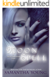 Moon Spell (The Tale of Lunarmorte Book 1)
