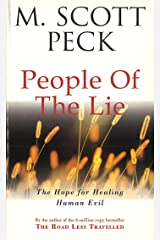 The People Of The Lie: Hope for Healing Human Evil (New-age) Kindle Edition