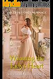 Winning the Lady's Heart: Sweet Regency Romance