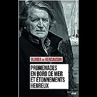 Promenades en bord de mer et étonnements heureux (Documents) (French Edition)