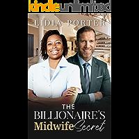 The Billionaire's Midwife Secret: BWWM, Billionaire, Mature, Sneaking Around Romance (Mature Love Book 6) (English…