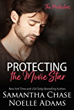 Protecting the Movie Star (The Protectors Book 4) (English Edition)