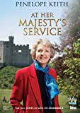 Penelope Keith At Her Majesty's Service - As Seen on Channel 4 [DVD]