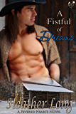 A Fistful of Dreams (Fevered Hearts Book 4)