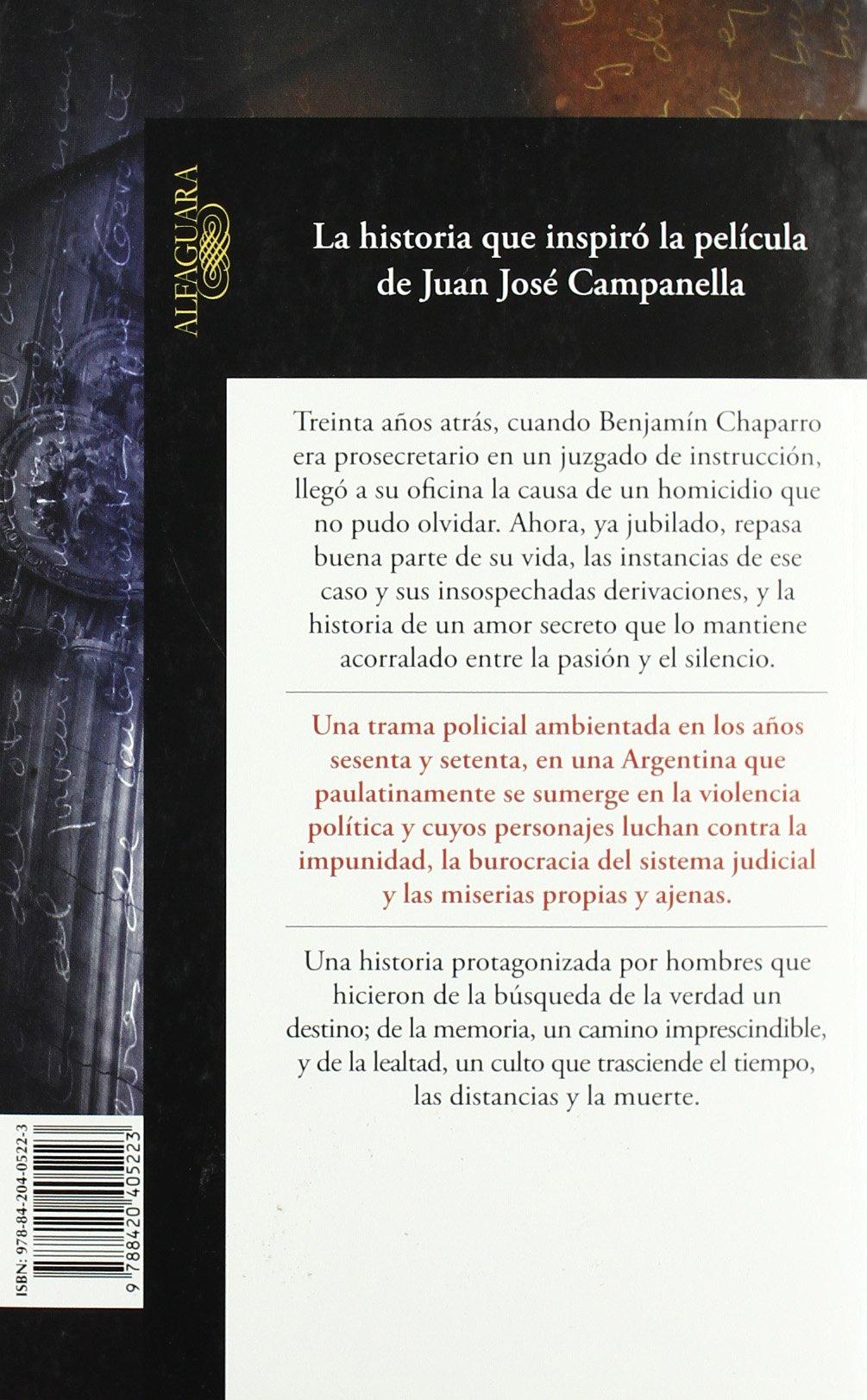 El secreto de sus ojos (Hispánica): Amazon.es: Sacheri, Eduardo: Libros
