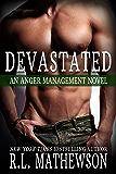 Devastated (Anger Management Book 1)