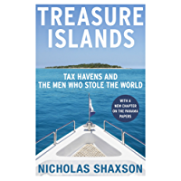 Treasure Islands: Tax Havens and the Men who Stole the World