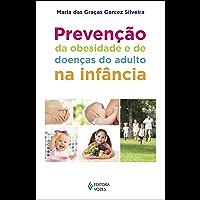 Prevenção da obesidade e de doenças do adulto na infância