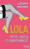 Lola S1.E1 - Petite, grosse et exhibitionniste (Lola 1)