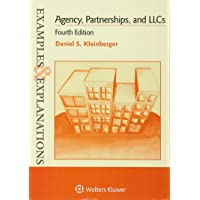 Examples & Explanations: Agency Partnerships & LLC, 4th Edition (The Examples & Explanations)
