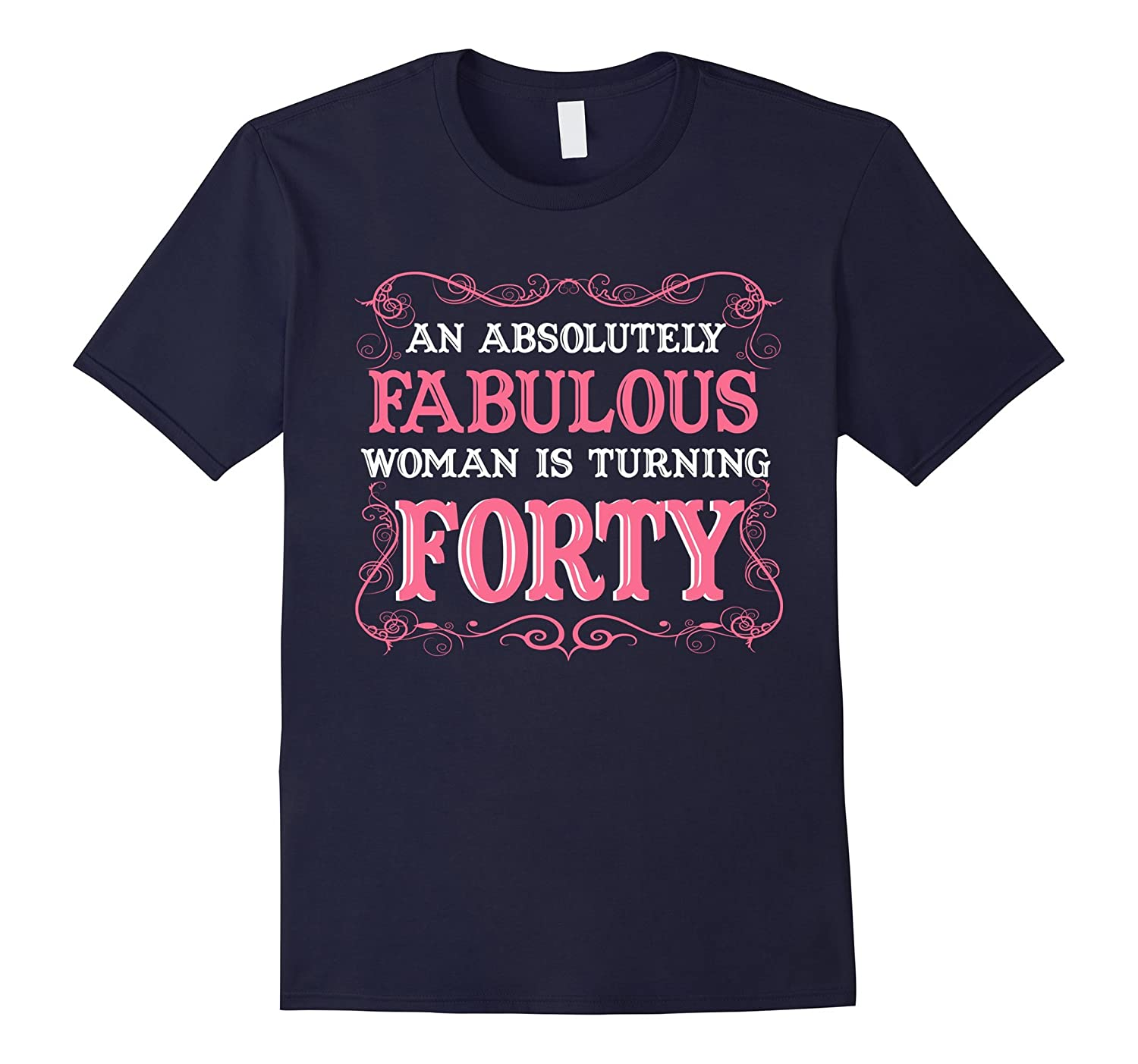 An Absolutely Fabulous Woman Is Turning Forty - 1977 shirt-TH