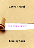 Forever Lucy (The Lucy & Harris Novella Series Book 5)