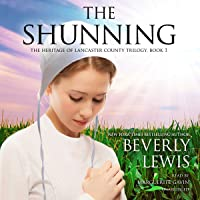 The Shunning: The Heritage of Lancaster County, Book 1