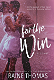 For the Win: A Standalone Baseball Romance
