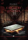 L'Archivio degli Dei