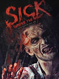SICK: Survive the Night