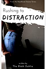 Rushing to Distraction: The Foolish Heart (the Heartbreak Diaries Book Series 1) Kindle Edition