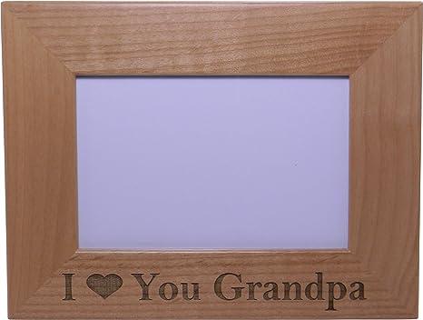 Amazon.com: I Love You Grandpa – 4 x 6 inch Madera Marco ...