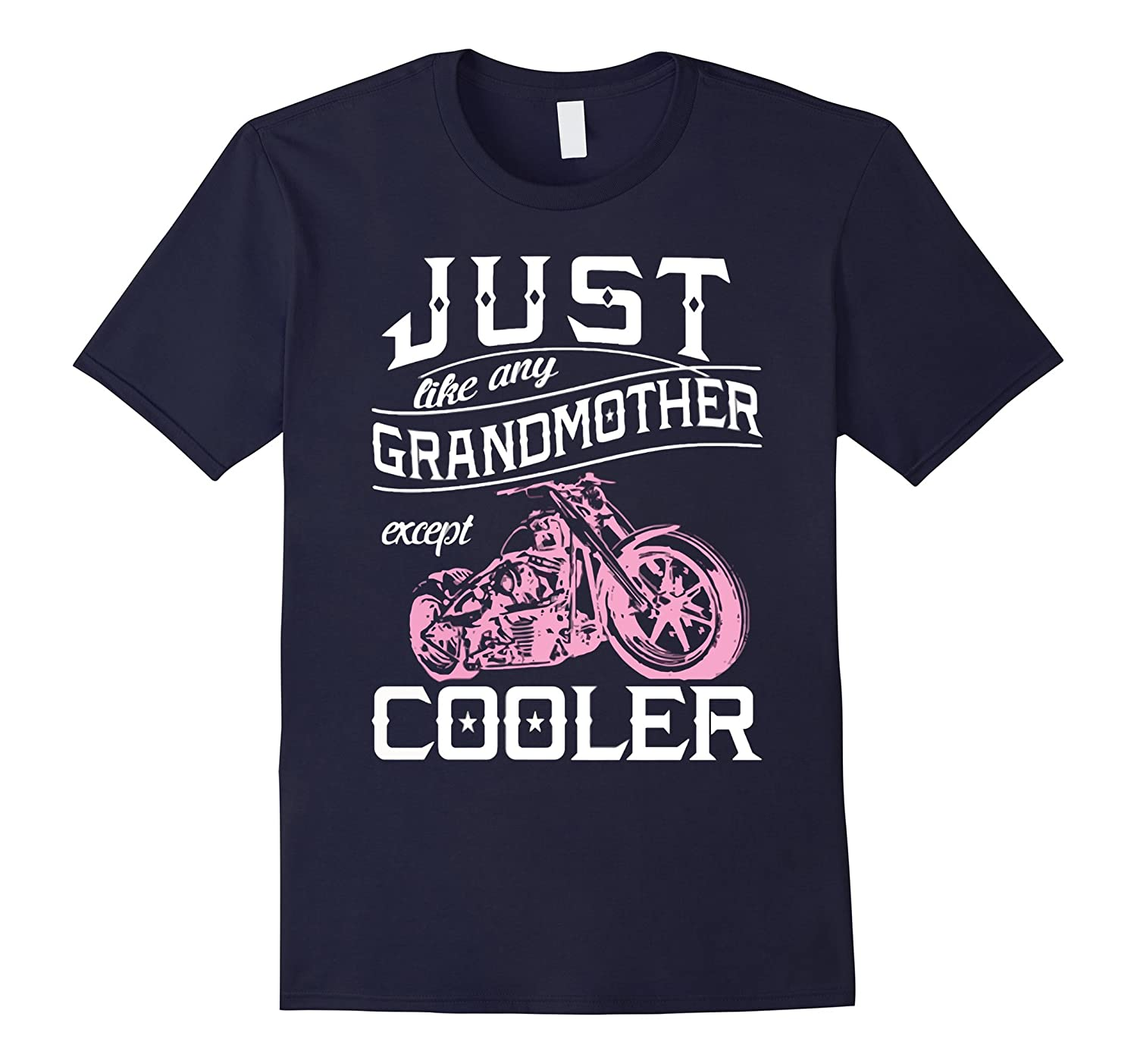 Just like Any Biker Grandma Except Cooler TShirt-Art