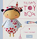 Tilda's Toy Box: Sewing patterns for soft toys and more from the magical world of Tilda