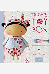 Tilda's Toy Box: Sewing Patterns for Soft Toys and More from the Magical World of Tilda Hardcover
