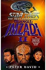 Star Trek: The Next Generation: Triangle: Imzadi II Kindle Edition