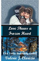 Love Thaws a Frozen Heart Kindle Edition