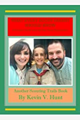 What Every Scout Parent Should Know: A Parent's Guide to be the Best Scout Parents Ever (Scouting Trails Book 5) Kindle Edition
