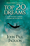 Top 20 Dreams: What the 20 Most Common Dreams are Telling You (English Edition)