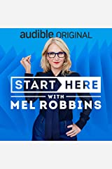 Start Here with Mel Robbins Podcast