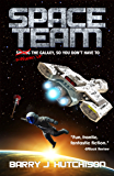 Space Team: Saving the Galaxy so You Don't Have to (English Edition)