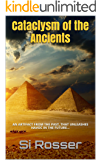 Cataclysm of the Ancients: Fast Paced Terrorism Novel