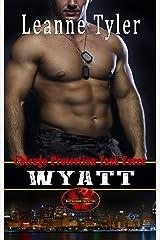 Wyatt: Brotherhood Protectors World (Chicago Protection Task Force Book 4) Kindle Edition