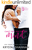 Can't Get You Off My Mind: Somewhere, TX Saga (Bad Boys, Billionaires & Bachelors Book 1)