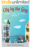 City by the Gay (Don't Ask, Do Tell Book 1) (English Edition)