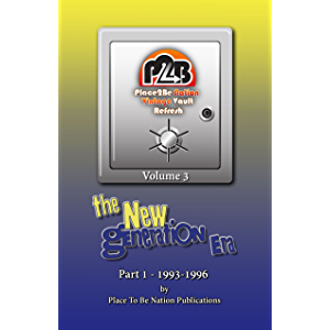 Place To Be Nation Vintage Vault Refresh: Volume 3 - The New Generation Era - Part 1: 1993-1996 (Place To Be Nation…