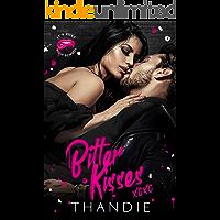 Bitter Kisses (It's Just High School Book 3)