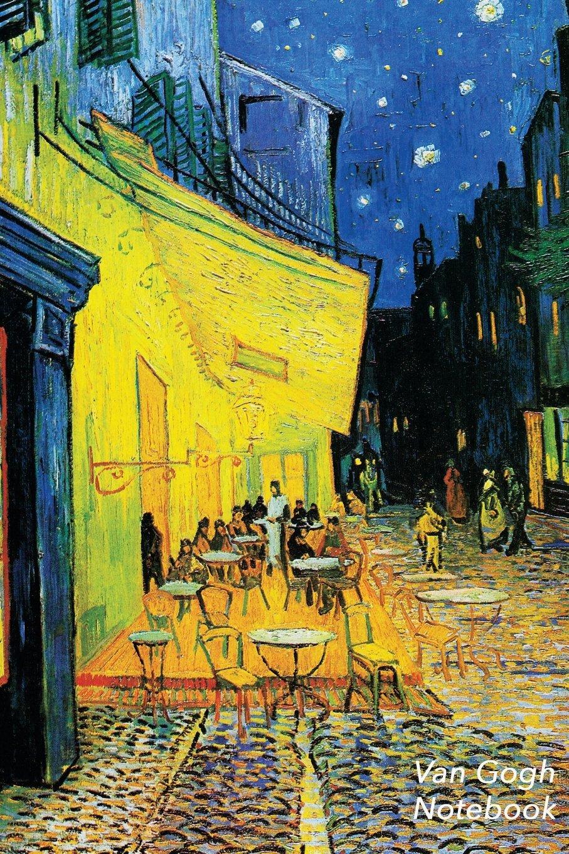 Van Gogh Notebook: Terrace of a Cafe at Night Journal   100-Page Lined Art Notebook   6 X 9 Journal Notebook (Art Masterpieces) ebook