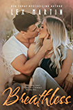 Breathless: A Small Town Friends to Lovers Romance (Texas Nights Series Book 3)