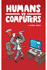 Humans vs Computers Kindle Edition