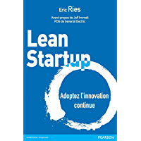 Lean Startup: Adoptez l'innovation continue (Village Mondial) (French Edition)