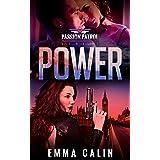 Power: A Passion Patrol Novel - Steamy Action Adventure Romance (Seduction)