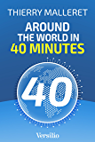 Around the World in 40 Minutes: Navigating the Seismic Shifts of the 21st Century