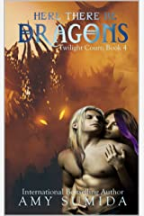 Here There be Dragons: A Reverse Harem Fairy Romance (The Twilight Court Book 4) Kindle Edition
