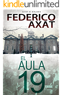 El Aula 19 (Spanish Edition)