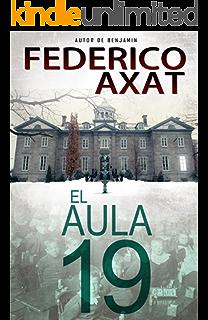 El Aula 19 (Spanish Edition)