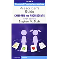 Prescriber's Guide - Children and Adolescents