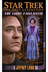 The Light Fantastic (Star Trek: The Next Generation) Kindle Edition